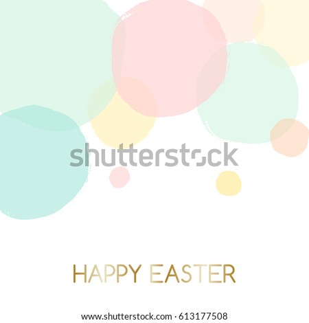 """Easter greeting card design with text """"Happy Easter"""" in gold and colorful pastel pink, green, blue and yellow bubbles in the background."""