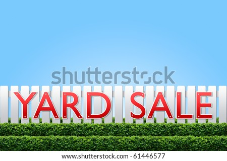 Yard Sale sign on white fence and clear sky for copy space
