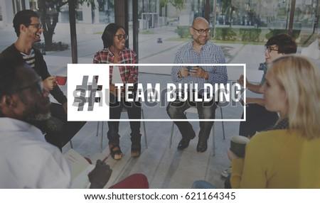 Start up Team Building Teamwork Hashtag #621164345