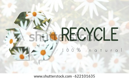 Recycle Environmental Conservation Nature Ecology #622101635
