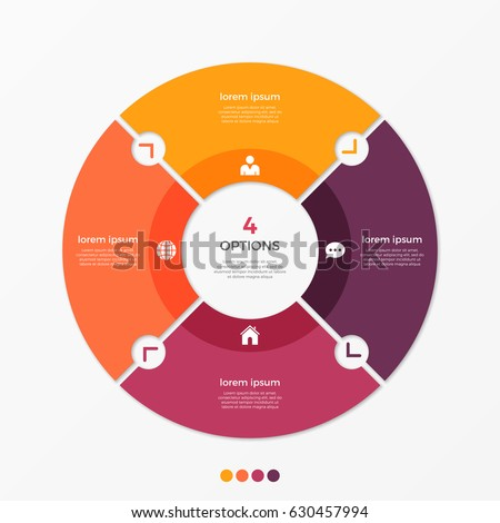 Circle chart infographic template with 4 options for presentations, advertising, layouts, annual reports. Vector illustration.