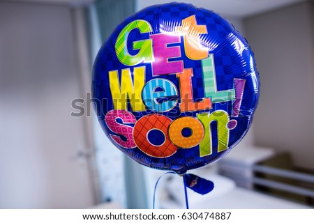 Close-up of get well soon balloon in hospital #630474887