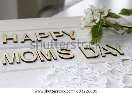 Happy Mother's Day, Mom's Day, Mother's Day #633226805