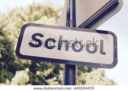 A UK outdoor school sign - filter applied