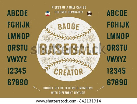 Baseball Badge Creator. Ball Illustration And Vintage Textured Sport Baseball Style Typeface. Vector Graphics.