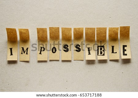 impossible  - word in sticky letters #653717188