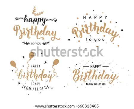 Set of Happy Birthday inscriptions hand lettering, brush ink calligraphy. Vector illustration.