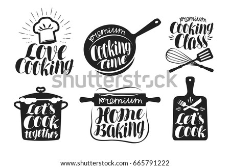Cooking label set. Cook, food, eat, home baking icon or logo. Lettering, calligraphy vector illustration Royalty-Free Stock Photo #665791222