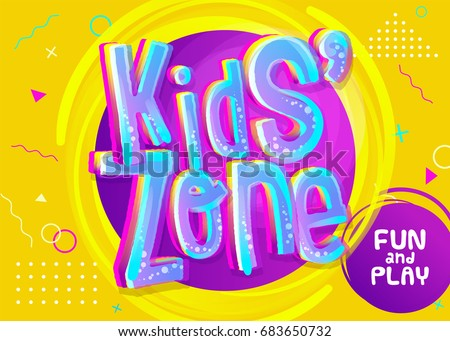 Kids Zone Vector Banner in Cartoon Style. Bright and Colorful Illustration for Children's Playroom Decoration. Funny Sign for Kids Game Room. Yellow Background with Childish Geometric Pattern. Royalty-Free Stock Photo #683650732