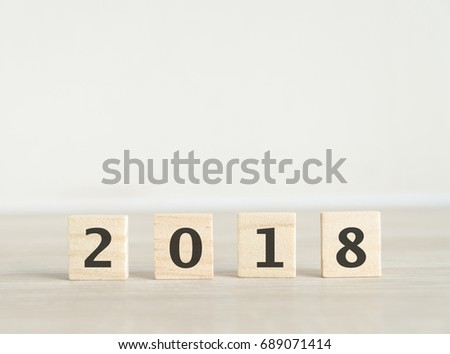 2018 word made with building blocks , new year  #689071414
