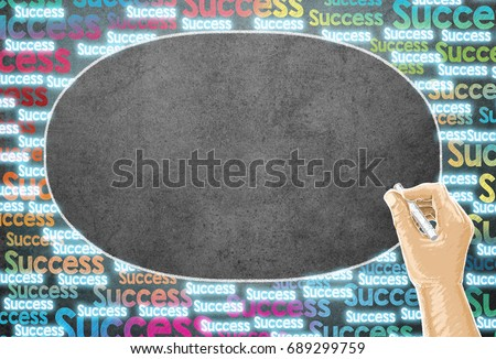 Successful chalk drawing on black background,blackboard,Hand writing with chalk,message concept written by chalk,successfully chalk drawing #689299759