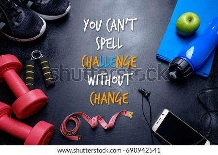 You can't spell CHALLENGE without CHANGE. Fitness motivational quotes. #690942541