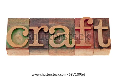 craft word in vintage wooden letterpress printing blocks, stained by color inks, isolated on white #69710956