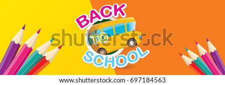 Back to school vector text logo with pencils and orange school bus on orange background. back to school vector concept horizontal web banner