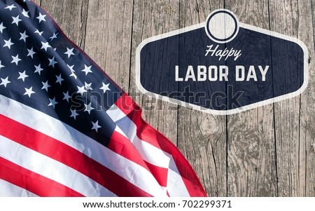 Happy Labor Day. USA flag. American holiday #702299371