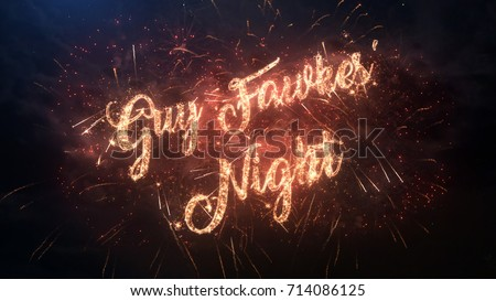 Happy Guy Fawkes' Night greeting text with particles and sparks on black night sky with colored slow motion fireworks on background, beautiful typography magic design. #714086125