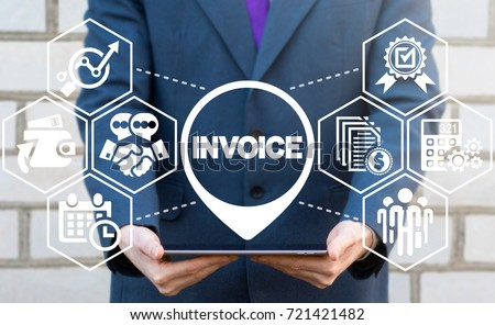 Payment and Billing Invoices Business Financial Operations concept. Man using tablet computer with invoice location icon on a virtual screen. #721421482