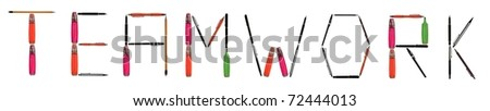 Teamwork word made of different type of writing tools #72444013