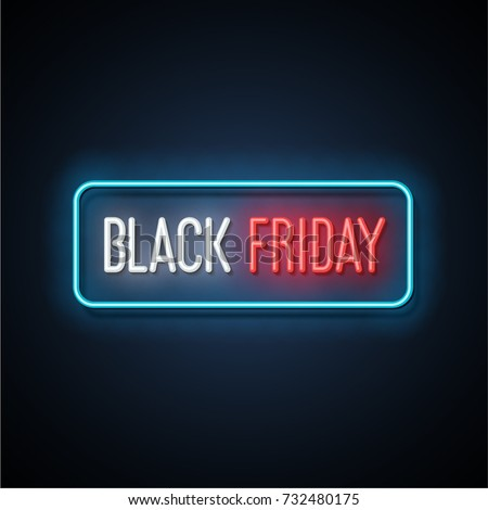 Black friday neon light banner. Vector Illustration.