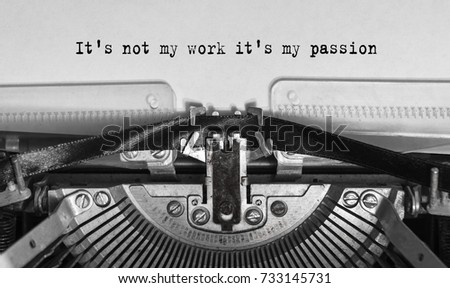 It's not my work it's my passion typed words on a old Vintage Typewriter. #733145731