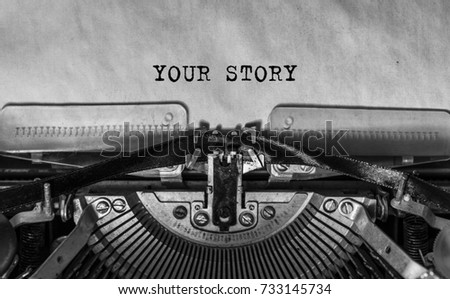 your story typed words on a Vintage Typewriter. Mechanisms closeup. Typing on old typewriter #733145734