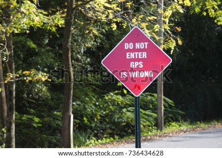 Funny GPS navigation wrong warning sign message wrong way