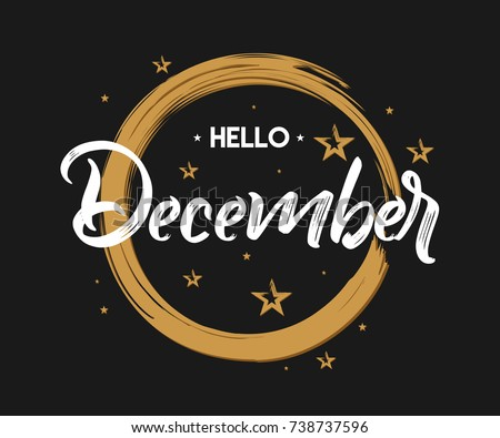 Hello December - Grunge - Vector for greeting, new month Royalty-Free Stock Photo #738737596