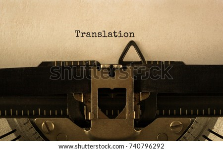 Text Translation typed on retro typewriter,stock image
