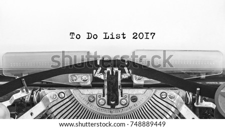To Do List 2017 typed words on a old Vintage Typewriter. Close up. #748889449