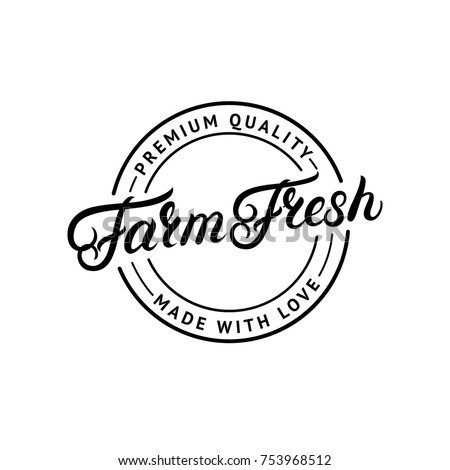 Farm Fresh hand written lettering logo, label, badge, emblem for organic food, products packaging, farmer market. Vintage retro style. Calligraphic inscription. Isolated. Vector illustration. Royalty-Free Stock Photo #753968512
