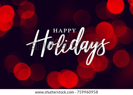 Happy Holidays Calligraphy with Red Duotone Bokeh Lights Background