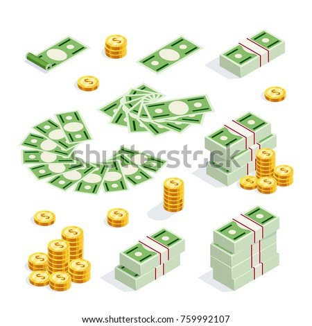 Set of isometric money isolated on white background. 3d coins and banknotes in bunches, money fan, money bundles and alone. Raster illustration. #759992107