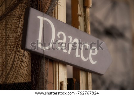 Old dance sign #762767824