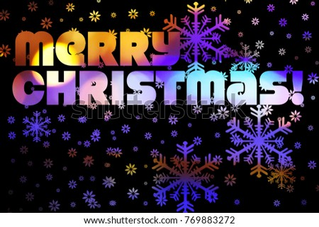 """Background with snowflakes and the inscription """"Merry Christmas!"""" #769883272"""