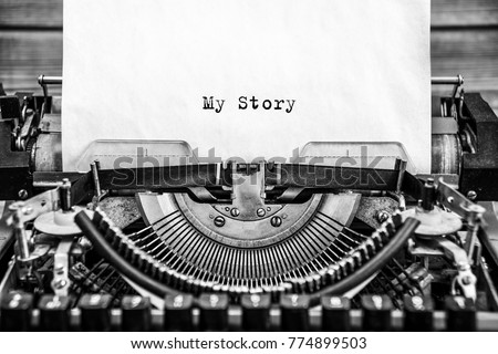 My Story typed words on a vintage typewriter. Close up. #774899503