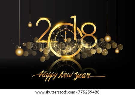 Happy New Year 2018 - New Year Shining background with gold clock #775259488