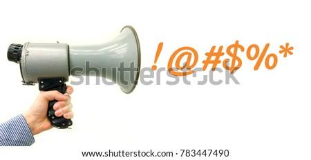 Hand holding megaphone. Megaphone yelling swearing symbols.