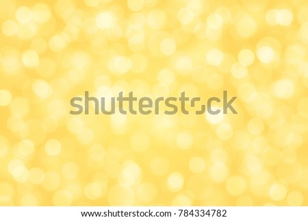 yellow bokeh background. #784334782
