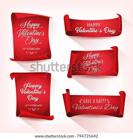 Happy Valentine's Day Banners/ Illustration of a set of happy valentine's day wishes, on red parchment scrolls with elegant delicate lettering #794725642