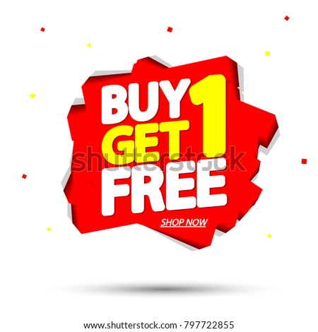 Buy 1 Get 1 Free, sale tag, banner design template, discount app icon, vector illustration #797722855