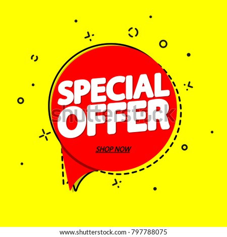 Special Offer, sale speech bubble banner, discount tag design template, app icon, vector illustration #797788075