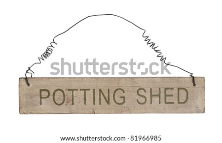 Potting shed wooden hanging sign on white background