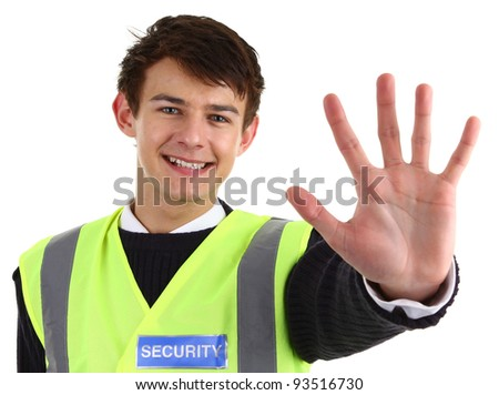 A security guard holding out his hand, isolated on white #93516730