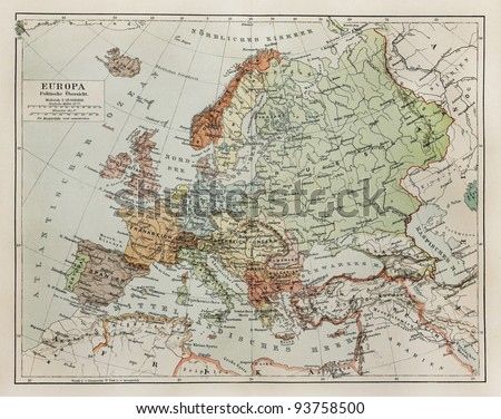 Vintage map of Europe at the end of 19th century - Picture from Meyers Lexicon books collection (written in German language ) published in 1908 in Germany.