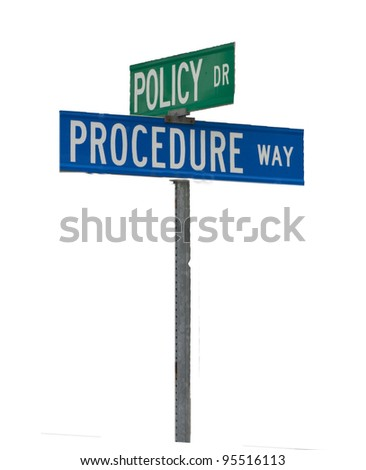 Street sign corner of Policy and Procedure #95516113