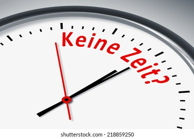 An image of a typical clock with text no time in german language