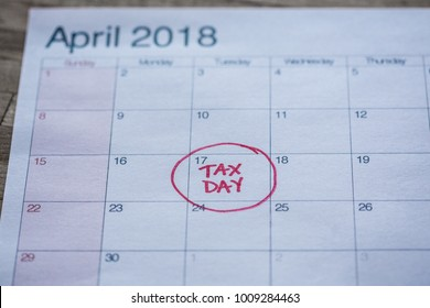 """Images of a 2018 calendar with """"tax day"""" written on the appropriate day of April 17."""
