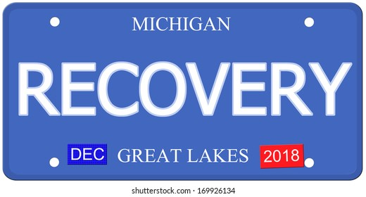 Imitation Michigan License Plate with the word RECOVERY and Great Lakes Dec 2018 making a great concept.
