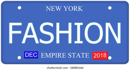 An imitation New York license plate with the word FASHION making a great concept.