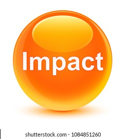 Impact isolated on glassy orange round button abstract illustration
